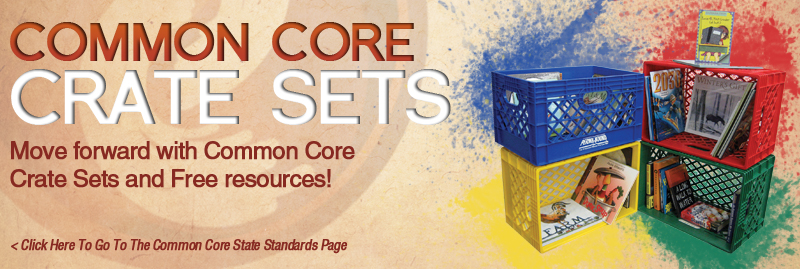 Common Core Crate Sets