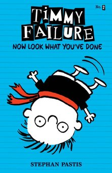 Timmy Failure now look what you've done /#2