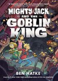Mighty Jack and the Goblin King: bk 2