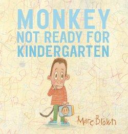 Monkey: Not Ready For Kindergarten