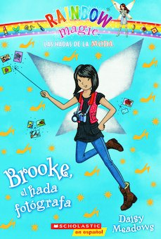 Brooke, El Hada Fotografa (Brooke, The Photographer Fairy)