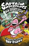 Captain Underpants and the Sensational Saga of Sir Stinks-A-Lot: The Twelfth Epic Novel