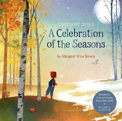Goodnight Songs: A Celebration of the Seasons (Includes CD)