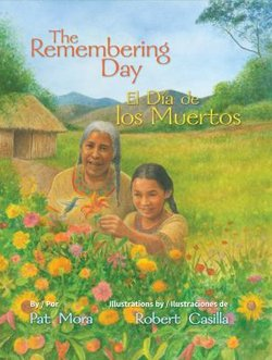 The Remembering Day = El Dia De Los Muertos