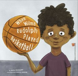 when wilma rudolph played basketball  permabound books