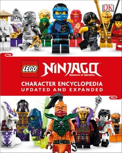 LEGO NINJAGO Masters of Spinjitzu Character Encyclopedia, Updated and Expanded Edition