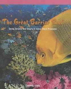 The Great Barrier Reef: Using Graphs and Charts to Solve Word Problems
