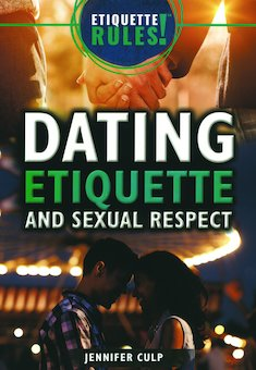 Dating Etiquette and Sexual Respect