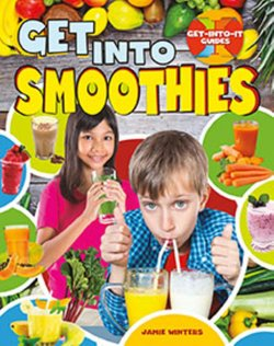 Get into Smoothies