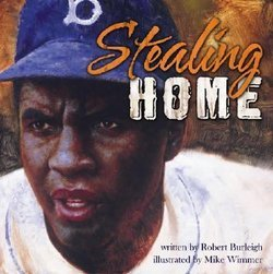 Stealing Home: The Jackie Robinson Story
