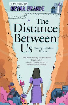 The Distance Between Us, Young Readers Edition