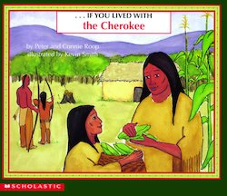 ... If You Lived with the Cherokee
