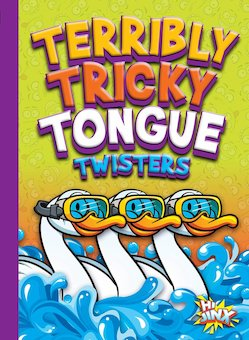 Terribly Tricky Tongue Twisters
