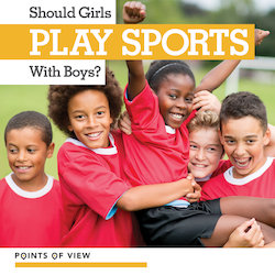 Should Girls Play Sports with Boys?