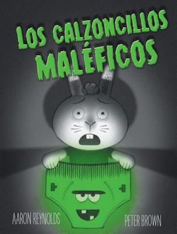 Los calzoncillos maleficos (A Creepy Pair of Underwear)