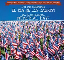 Por que celebramos el Dia de los Caidos? = Why Do We Celebrate Memorial Day?