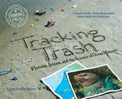 Tracking Trash: Flotsam, Jetsam, and the Science of Ocean Motion