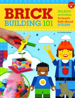 Brick Building 101: 20 Activities with Legos to Teach Kids About STEAM