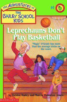 an analysis of the book leprechauns dont play basketball Leprechauns don't play basketball bailey school kids seriesby debbie guided reading level m dra level 24 book type leprechauns don't play.