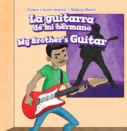 La guitarra de mi hermano = My Brother's Guitar