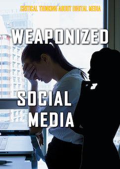 Weaponized Social Media