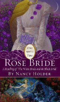 Rose Bride: A Retelling Of