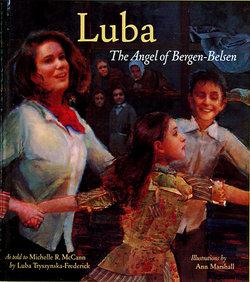 Luba: The Angel Of Bergen-Belsen