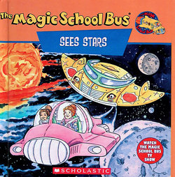 Magic School Bus Sees Stars: A Book About Stars