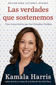 The Truths We Hold: An American Journey, Young Reader's Edition (Spanish)