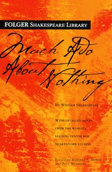 Much Ado About Nothing -- Folger Edition