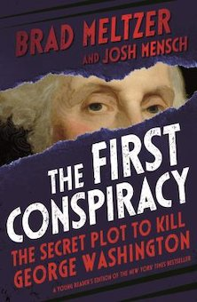 The First Conspiracy: The Secret Plot to Kill George Washinton, Young Reader's Edition