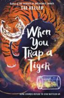 When You Trap a Tiger