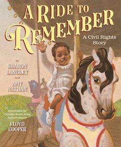 A Ride to Remember: A Merry-Go-Round and Its Civil Rights Story