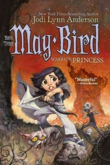 May Bird: Warrior Princess