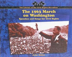 The 1963 March on Washington: Speeches and Songs for Civil Rights