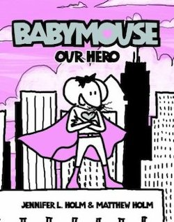 Babymouse: Our Hero!