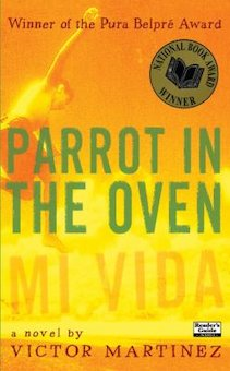 Parrot in the Oven: Mi Vida: A Novel