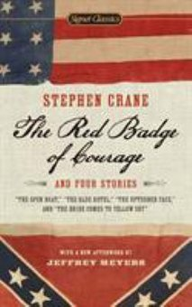 red badge of courage essays heroism The red badge of courage by stephen crane is an anti-war novel the novel, based on the chancellorsville battles, the american civil war is a classic novel from seventeen century henry fleming, the main character, is a young man who is enlists into the army.