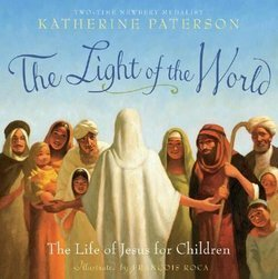 Light Of The World: The Life Of Jesus For Children