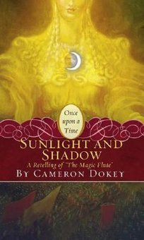 Sunlight And Shadow: A Retelling Of