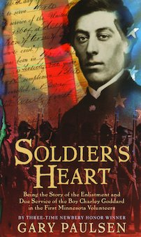 an analysis of the story of soldiers heart by gary paulsen The paperback of the soldier's heart: being the story of the enlistment soldiers heart by gary paulsen is a lived through it all knew how it was to shot at people across a field and watch them drop but he lived because he had a soldier's heart gary paulsen did a great job on this book.