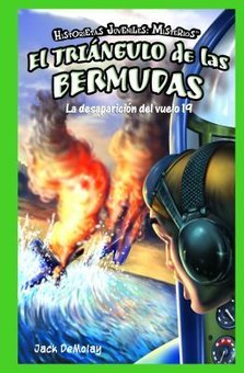El Triangulo de las Bermudas: La Desaparicion del Vuelo 19 (Bermuda Triangle: The Disappearance Of Flight)