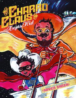 Charro Claus and the Tejas Kid (Bilingual)