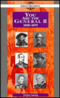 You Are the General II: 1800-1899