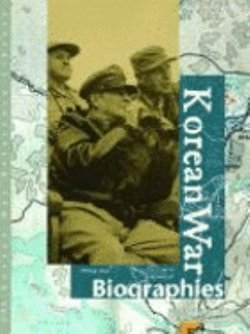 Korean War: Biographies