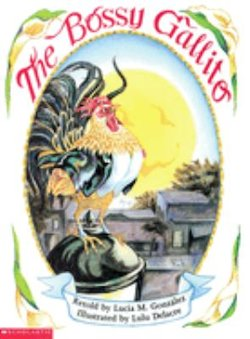 The Bossy Gallito -- El Gallo de Bodas: A Traditional Cuban Folktale