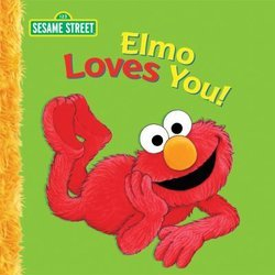 Elmo Loves You!: A Poem by Elmo: A Sesame Street Big Book