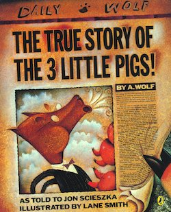 The True Story of the 3 Little Pigs = La Verdadera Historia de los Tres Cerditos!