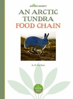 An Arctic Tundra Food Chain Perma Bound Books