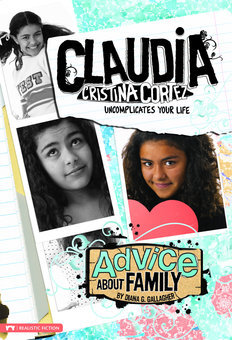 Advice About Family: Claudia Cristina Cortez Uncomplicates Your Life